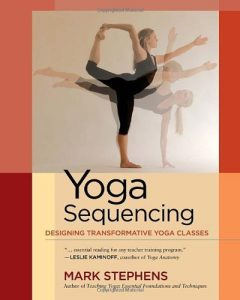 Yoga Sequencing par Mark Stephens