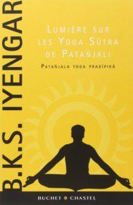 Lumiere sur les Yoga Sutra de Patanjali par BKS Iyengar